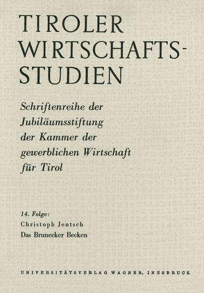 Das Brunecker Becken von Jentsch,  Christoph