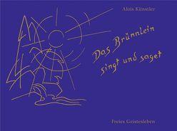 Das Brünnlein singt und saget von Künstler,  Alois