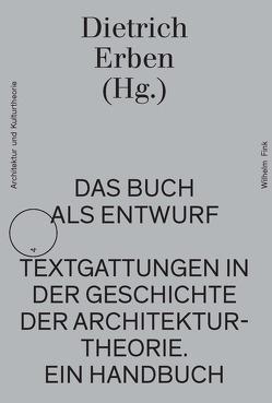 Das Buch als Entwurf von Erben,  Dietrich