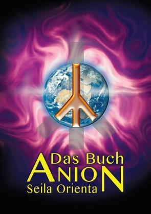 Das Buch Anion von Orienta,  Seila