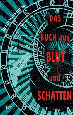 Das Buch aus Blut und Schatten von Reiter,  Bea, Wasserman,  Robin