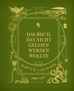 Das Buch, das nicht gelesen werden wollte von Gschwilm,  Julia, Sundin,  David
