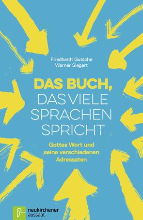 Das Buch, das viele Sprachen spricht von Gutsche,  Friedhardt, Siegert,  Werner