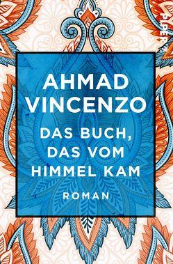 Das Buch, das vom Himmel kam von Galliani,  Christel, Vincenzo,  Ahmad