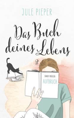 Das Buch deines Lebens von Pieper,  Jule
