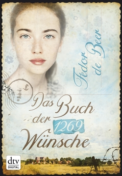 Das Buch der 1269 Wünsche von Bach,  Bettina, Beer,  Fedor de