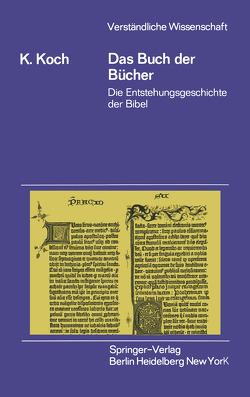 Das Buch der Bücher von Koch,  Klaus