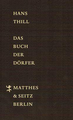 Das Buch der Dörfer von Thill,  Hans