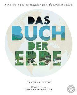 Das Buch der Erde von Hegbrook,  Thomas, Litton,  Jonathan, Rohrbacher,  Beatrix