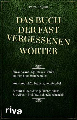 Das Buch der fast vergessenen Wörter von Cnyrim,  Petra