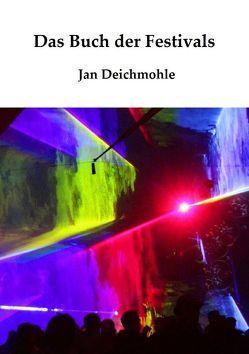 Das Buch der Festivals von Deichmohle,  Jan