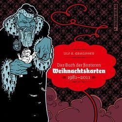 Das Buch der finsteren Weihnachtskarten von Graupner,  Ulf S., Piredda,  Mirko