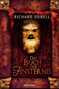 Das Buch der Finsternis von Dübell,  Richard