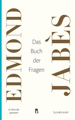 Das Buch der Fragen von Beese,  Henriette, Jabès,  Edmond