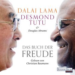 Das Buch der Freude von Abrams,  Douglas, Baumann,  Christian, Dalai Lama, Dierlamm,  Helmut, Pflüger,  Friedrich, Tutu,  Desmond