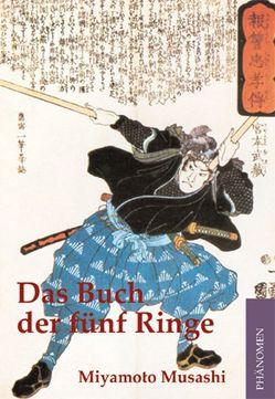 Das Buch der fünf Ringe von Musashi,  Miyamoto