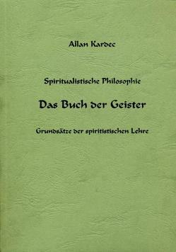 Das Buch der Geister von Kardec,  Allan, Koch,  H.- Vanadis