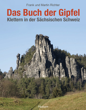 Das Buch der Gipfel von Richter,  Frank, Richter,  Martin