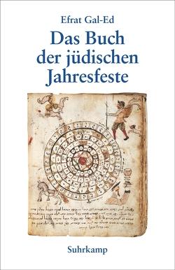 Das Buch der jüdischen Jahresfeste von Gal-Ed,  Efrat