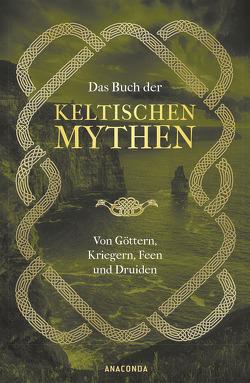 Das Buch der keltischen Mythen von Emick,  Jennifer, Mania,  Hubert