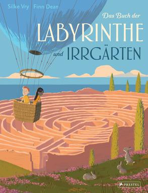 Das Buch der Labyrinthe und Irrgärten von Dean,  Finn, Vry,  Silke