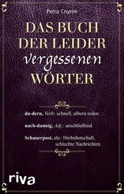 Das Buch der leider vergessenen Wörter von Cnyrim,  Petra