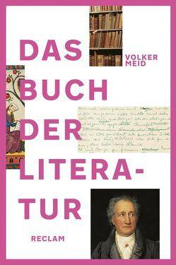 Das Buch der Literatur von Meid,  Volker