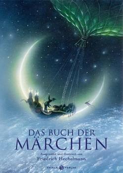 Das Buch der Märchen von Hechelmann,  Friedrich