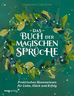 Das Buch der magischen Sprüche von Greenleaf,  Cerridwen