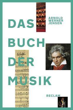 Das Buch der Musik von Ernst,  Manfred, Ratte,  Franz Josef, Werner-Jensen,  Arnold