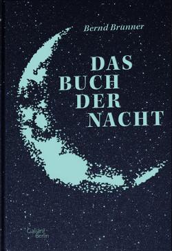 Das Buch der Nacht von Brunner,  Bernd