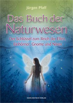 Das Buch der Naturwesen von Pfaff,  Jürgen