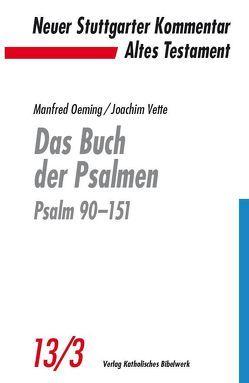 Das Buch der Psalmen von Oeming,  Manfred, Vette,  Joachim