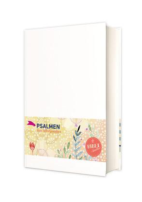 Das Buch der Psalmen zum Selbstgestalten von Verlag Katholisches Bibelwerk