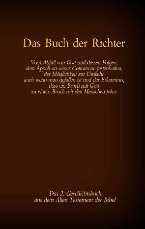 Das Buch der Richter, das 2. Geschichtsbuch aus dem Alten Testament der Bibel von Luther,  Martin, Tessnow,  Antonia Katharina