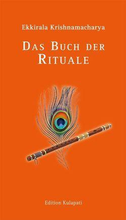 Das Buch der Rituale von Krishnamacharya,  Ekkirala