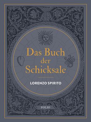Das Buch der Schicksale von Capaldi,  Donatella, Menapace,  Werner, Rosenstock,  Alexander, Spirito,  Lorenzo