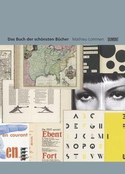 Das Buch der schönsten Bücher von Jong,  Cees W., Lommen,  Mathieu