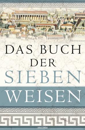 Das Buch der sieben Weisen von Ackermann,  Erich