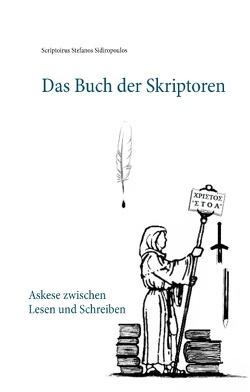 Das Buch der Skriptoren von Sidiropoulos,  Scriptorius Stefanos