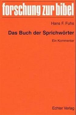Das Buch der Sprichwörter von Fuhs,  Hans F