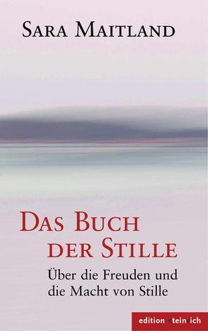 Das Buch der Stille von Maitland,  Sara, Petersen,  Karin