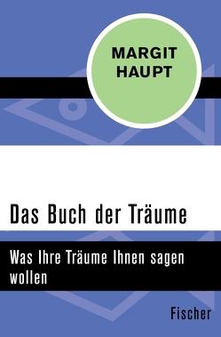 Das Buch der Träume von Haupt,  Margit