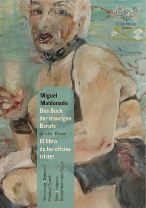 Das Buch der traurigen Berufe / El libro de los oficios tristes von Horstmann-Köpper,  Dietlind, Maldonado,  Miguel, Quandt,  Christiane