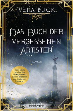 Das Buch der vergessenen Artisten von Buck,  Vera