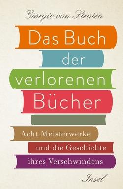Das Buch der verlorenen Bücher von Kleiner,  Barbara, Van Straten,  Giorgio