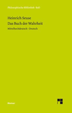 Das Buch der Wahrheit von Blumrich,  Rüdiger, Seuse,  Heinrich, Sturlese,  Loris