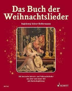 Das Buch der Weihnachtslieder von Frech,  Klaus, Schallehn,  Hilger, Weber-Kellermann,  Ingeborg