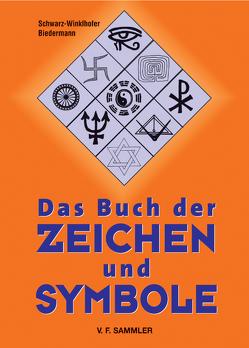Das Buch der Zeichen und Symbole von Biedermann, Schwarz-Winkelhofer