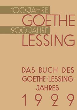 Das Buch des Goethe-Lessing-Jahres 1929 von von Hindenburg,  Paul